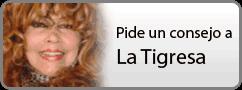 Pide un consejo a la Tigresa
